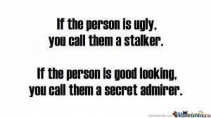 Stalker - Secret Admirer