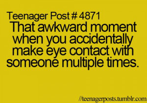 that awkward moment when you make eye contact with your CRUSH multiple ...
