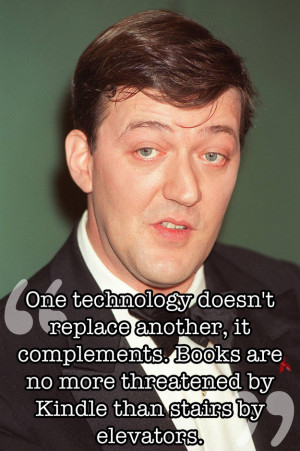 Brilliant words from the brilliant Stephen Fry. (17 Quotes)