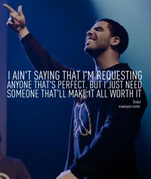 Drake, quotes, sayings, i need someone