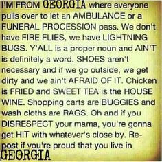 proud to be a georgia girl more quotes southern things georgia girls ...