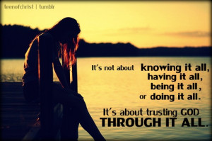 It's about trusting God through it all.