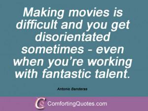Top Antonio Banderas Quotes And Sayings