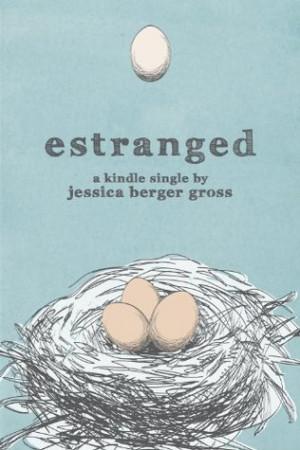 Estranged (Kindle Single)