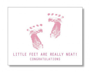 CONGRATULATIONS NEW MOM. Little Fee t Are Neat card for a Pregnant ...