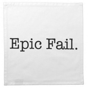epic_fail_quote_fail_slang_quotes_napkins ...