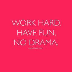 ... quote girl pink fun girls drama hot pink have fun work hard work out