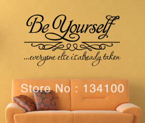 English-famous-saying-quotes-words-be-yourself-easily-removable-and ...