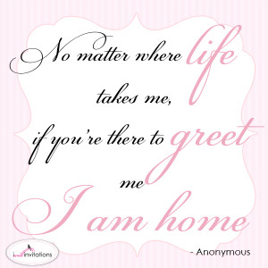 am home wedding invitation quote
