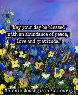 May your day be blessed.