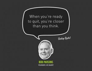 Bob Parsons' quote