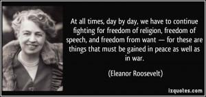 ... for-freedom-of-religion-freedom-of-speech-eleanor-roosevelt-262777.jpg