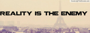 reality_is_the_enemy-111674.jpg?i