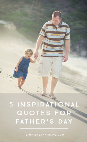 Free printable quotes about fatherhood. Download, print and put in a ...