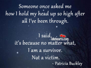 Am A Survivor. Not A Victim.