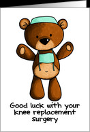 Knee Replacement Surgery - Scrub Bear - Get Well card - Product ...