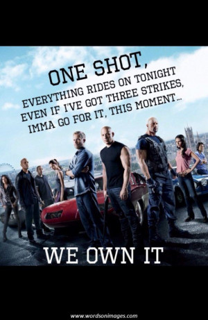 Fast and furious inspirational quotes