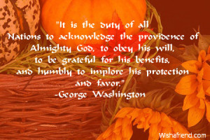 It is the duty of all Nations to acknowledge the providence of ...