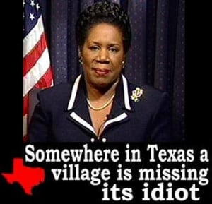 SHEILA JACKSON LEE…STUCK ON STUPID!!