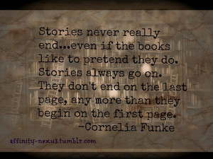 Cornelia Funke- also one of my favorite quotes! I need to reread ...