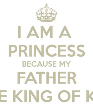 am-a-princess-because-my-father-is-the-king-of-kings.png