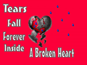 broken heart quotes wallpaper. quotes about tears and pain.