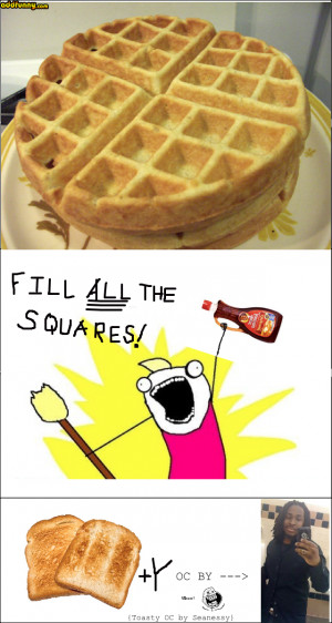 True Teen Quotes Relatable Funny Waffles Waffle