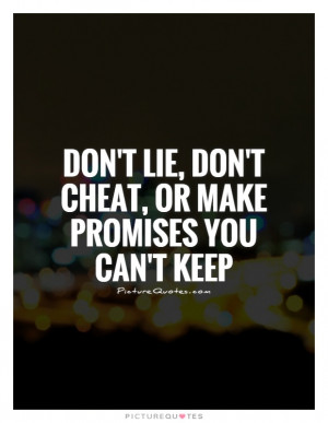 Promise Quotes Lie Quotes Cheat Quotes Broken Promise Quotes