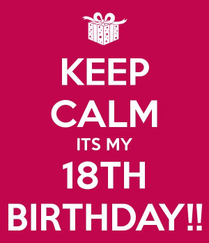 18th happy birthday happy birthday wishes 18th birthday quotes ...