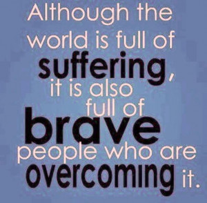 Inspirational Quotes the world is full suffering