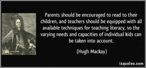 Parents should be encouraged to read to their children, and teachers ...