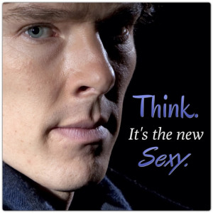 ... Sherlock Holmes.....Benedict Cumberbatch.... Quotes.... Sexy indeed