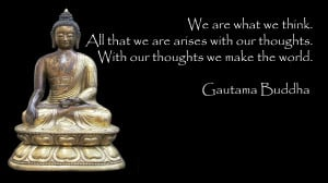 WALLPAPER WITH POSITIVE QUOTE BY LORD BUDDHA: WE ARE WHAT WE THINK