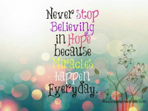 Miracles happen every day.