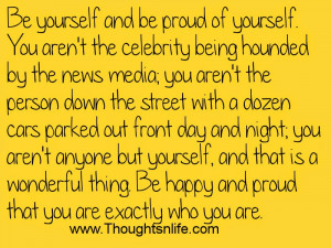Famous Quotes About Being Proud Of Yourself ~ Famous Quotes, Life ...