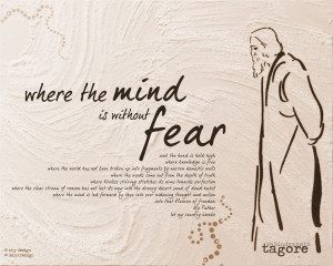 Where the mind is without fear by Rabindranath Tagore ( Poem )
