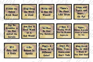 Wizard of Oz Quotes Sampler Size - 3 sizes - Inchies, 7-8 inch, AND ...