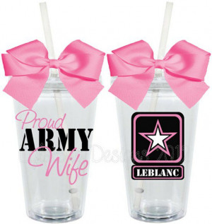 ... .etsy.com/listing/100870771/proud-army-wife-girlfriend-mom-16oz Like