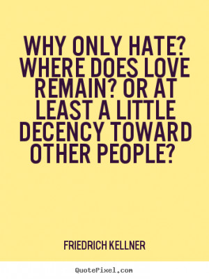 why hate quotes quotesgram
