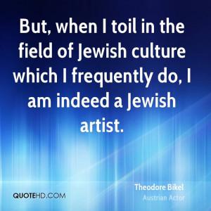 Theodore Bikel Quotes