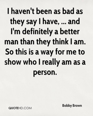 Bobby Brown Quotes