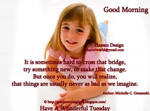 Good Morning Tuesday.. 6 Beautiful Inspiring Quotes..