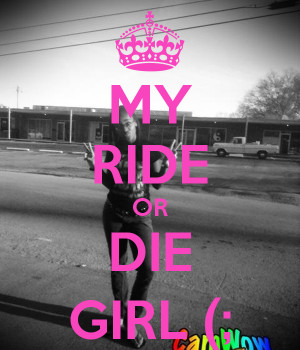 ride or die girlfriend quotes