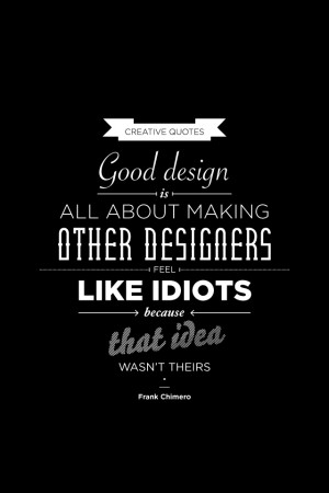 Good design … Quote by Frank Chimero, design by Simon Says.