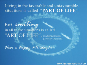 Monday Good Morning quotes - Living in the favorable and unfavourable ...