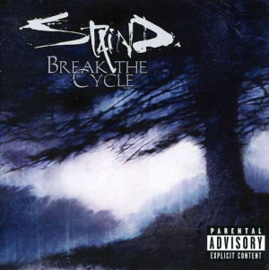 Staind: Break The Cycle auf CD