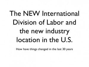 New Industrial Division of Labor