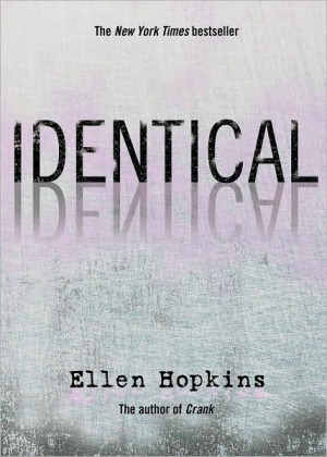 Identical by Ellen Hopkins (P)