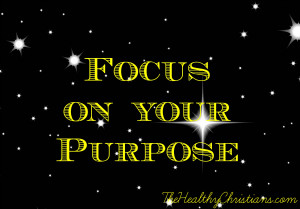 focus on your purpose