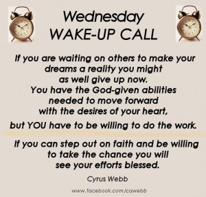 WAKE-UP CALL..... quote - Cyrus Webb